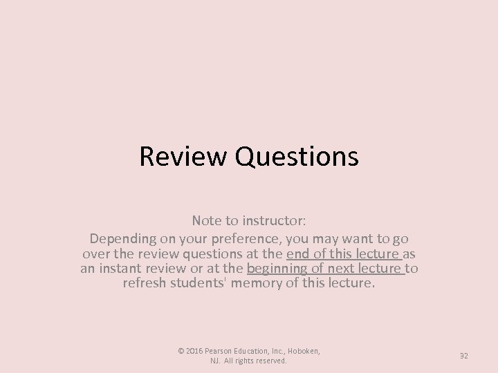 Review Questions Note to instructor: Depending on your preference, you may want to go