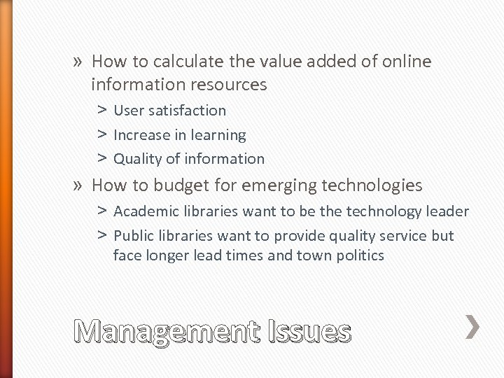 » How to calculate the value added of online information resources ˃ User satisfaction