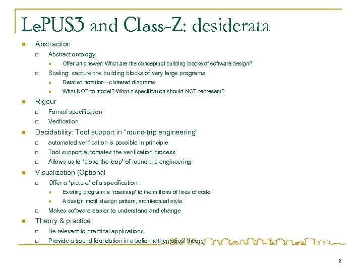 Le. PUS 3 and Class-Z: desiderata n Abstraction q Abstract ontology n q Offer