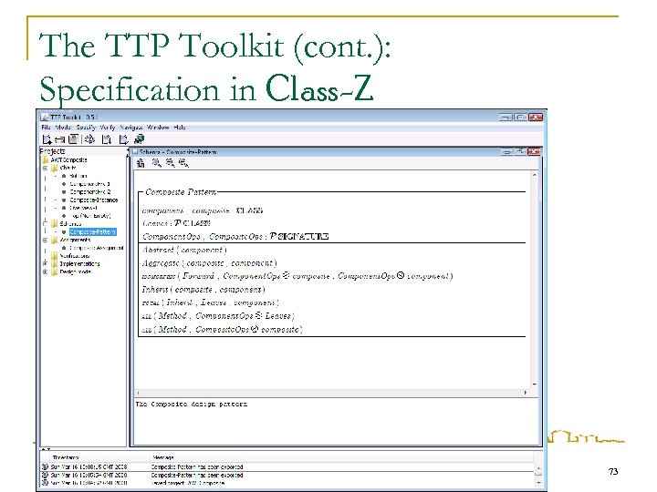 The TTP Toolkit (cont. ): Specification in Class-Z 73