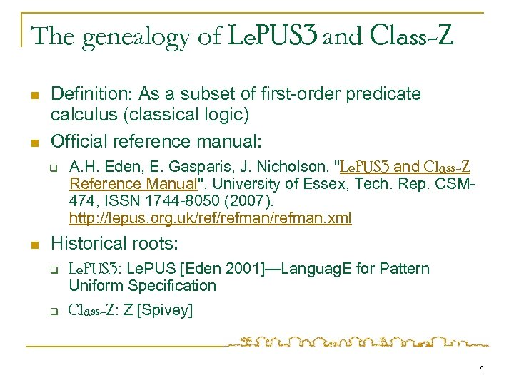 The genealogy of Le. PUS 3 and Class-Z n n Definition: As a subset