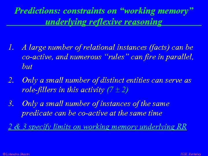 """Predictions: constraints on """"working memory"""" underlying reflexive reasoning 1. A large number of relational"""