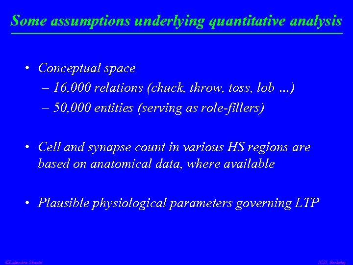 Some assumptions underlying quantitative analysis • Conceptual space – 16, 000 relations (chuck, throw,
