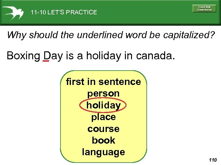 11 -10 LET'S PRACTICE Why should the underlined word be capitalized? Boxing Day is