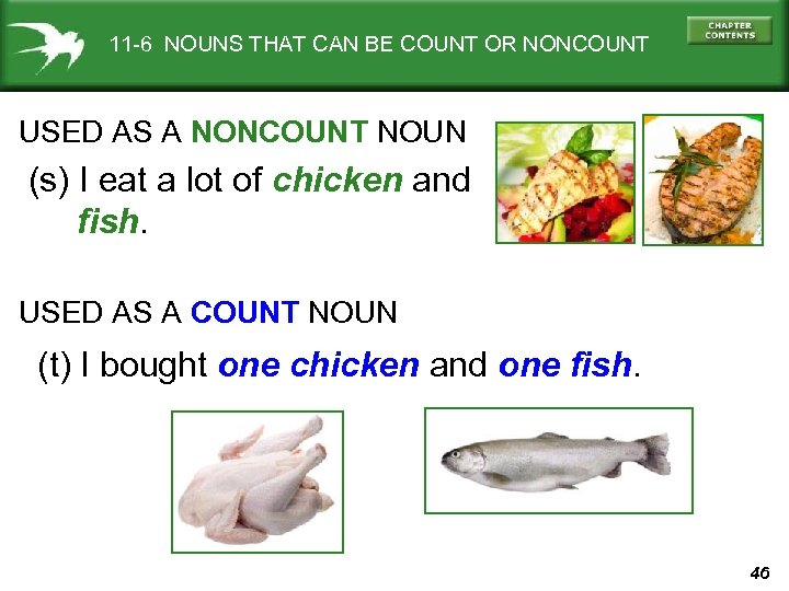 11 -6 NOUNS THAT CAN BE COUNT OR NONCOUNT USED AS A NONCOUNT NOUN