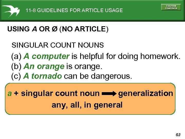 11 -8 GUIDELINES FOR ARTICLE USAGE USING A OR Ø (NO ARTICLE) SINGULAR COUNT