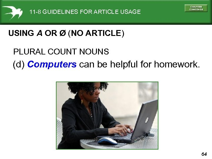 11 -8 GUIDELINES FOR ARTICLE USAGE USING A OR Ø (NO ARTICLE) PLURAL COUNT