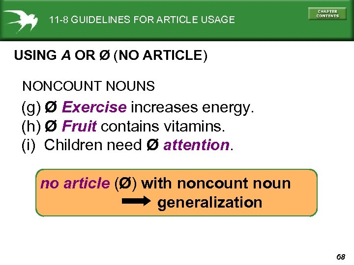 11 -8 GUIDELINES FOR ARTICLE USAGE USING A OR Ø (NO ARTICLE) NONCOUNT NOUNS