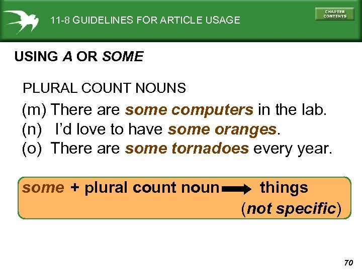 11 -8 GUIDELINES FOR ARTICLE USAGE USING A OR SOME PLURAL COUNT NOUNS (m)