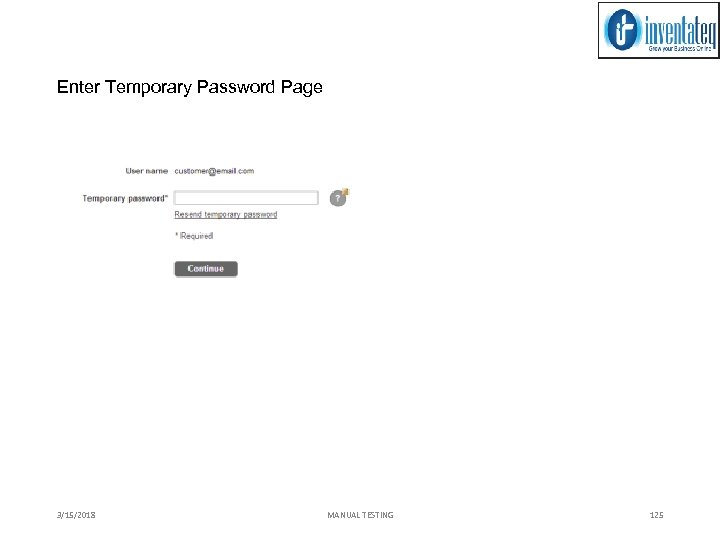 Enter Temporary Password Page 3/15/2018 MANUAL TESTING 125