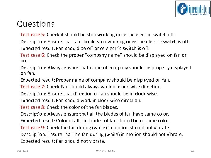 Questions Test case 5: Check it should be stop working once the electric switch