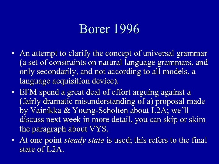 Borer 1996 • An attempt to clarify the concept of universal grammar (a set
