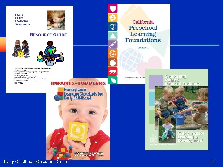 Early Childhood Outcomes Center 31