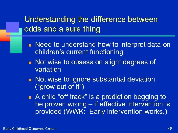 Understanding the difference between odds and a sure thing n n Need to understand