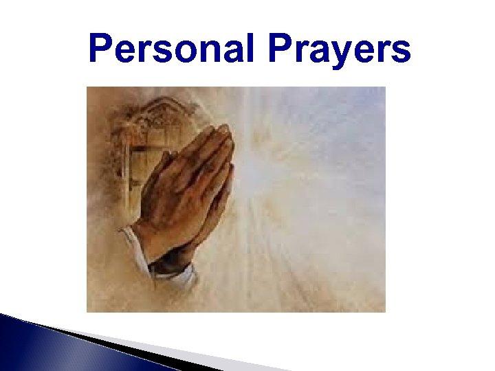 Personal Prayers