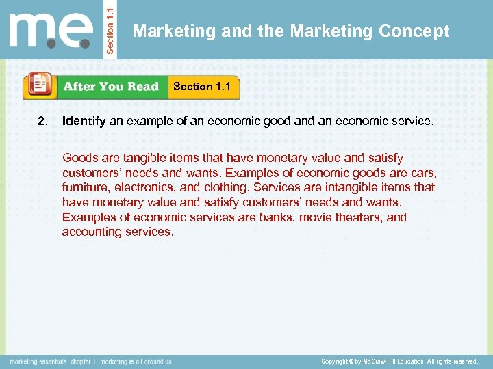 Section 1. 1 Marketing and the Marketing Concept Section 1. 1 2. Identify an