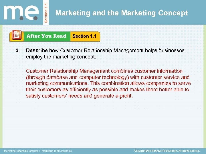 Section 1. 1 Marketing and the Marketing Concept Section 1. 1 3. Describe how