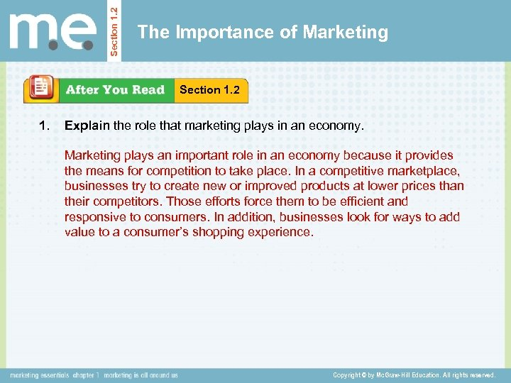 Section 1. 2 The Importance of Marketing Section 1. 2 1. Explain the role