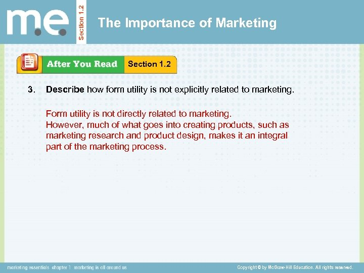 Section 1. 2 The Importance of Marketing Section 1. 2 3. Describe how form