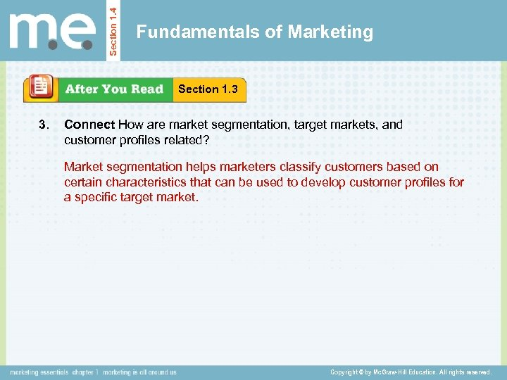 Section 1. 4 Fundamentals of Marketing Section 1. 3 3. Connect How are market