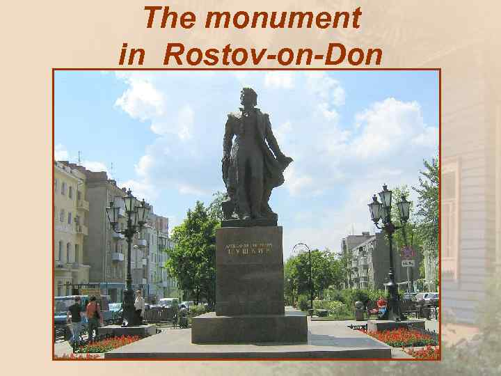The monument in Rostov-on-Don