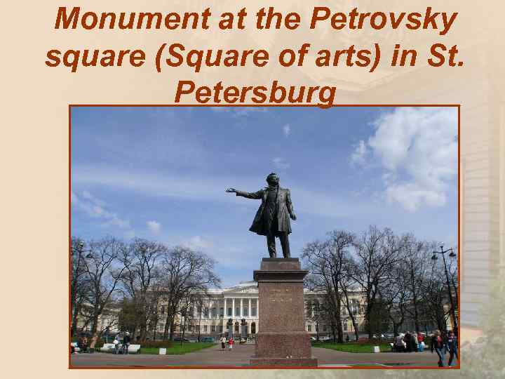 Monument at the Petrovsky square (Square of arts) in St. Petersburg