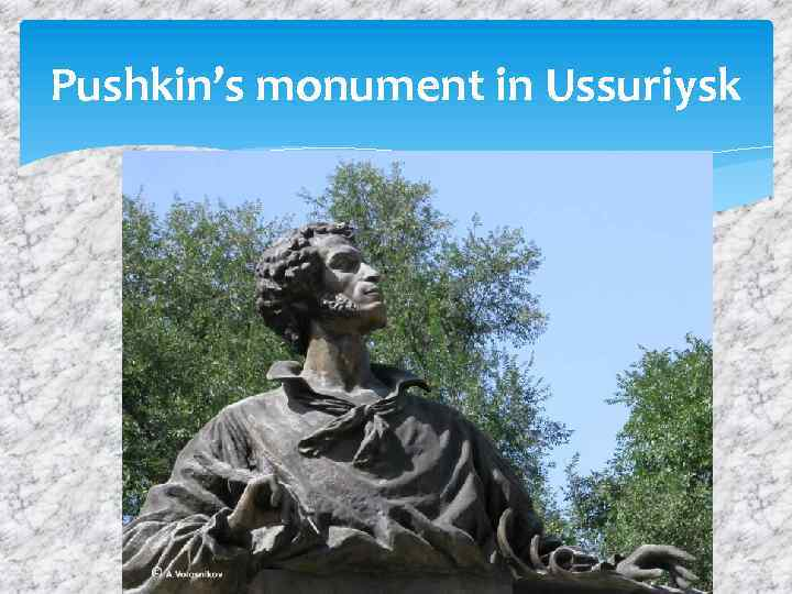 Pushkin's monument in Ussuriysk