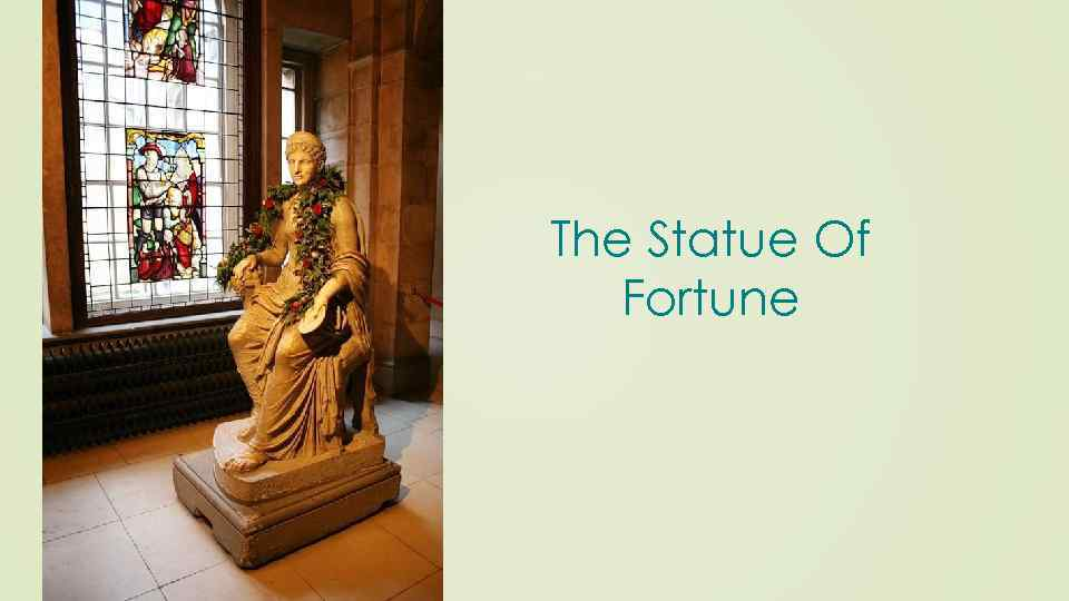 The Statue Of Fortune