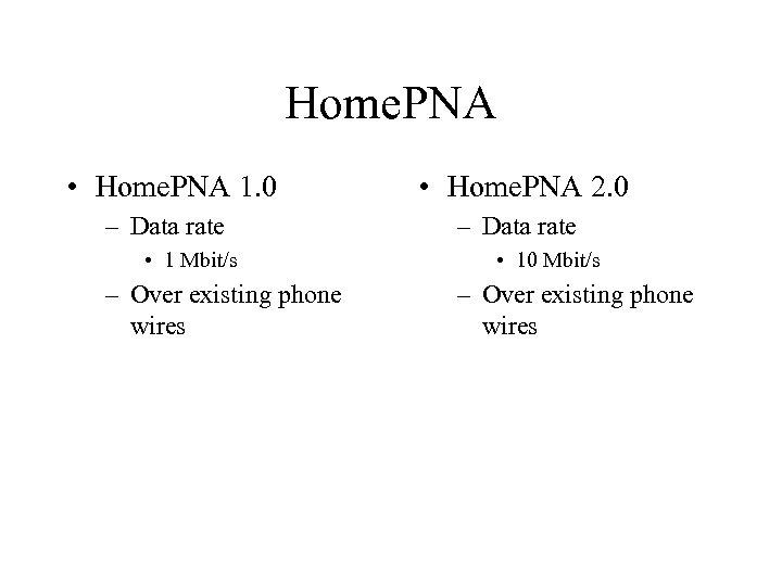 Home. PNA • Home. PNA 1. 0 • Home. PNA 2. 0 – Data