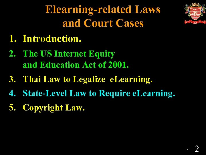 Elearning-related Laws and Court Cases 1. Introduction. 2. The US Internet Equity and Education