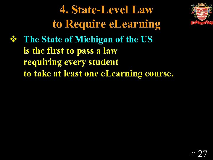 4. State-Level Law to Require e. Learning v The State of Michigan of the