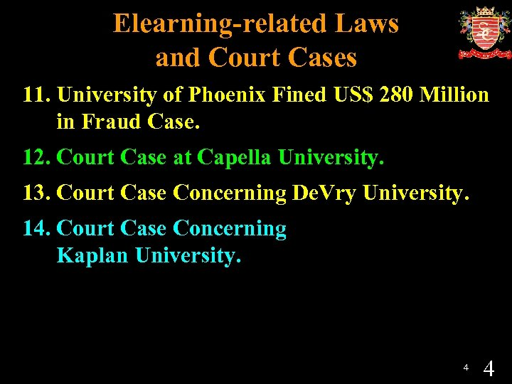 Elearning-related Laws and Court Cases 11. University of Phoenix Fined US$ 280 Million in