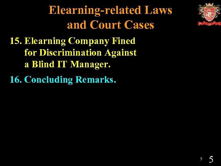 Elearning-related Laws and Court Cases 15. Elearning Company Fined for Discrimination Against a Blind