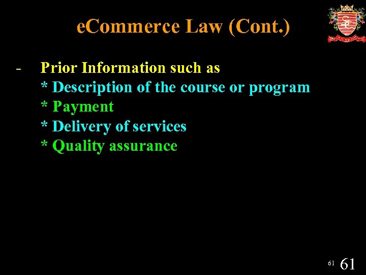 e. Commerce Law (Cont. ) - Prior Information such as * Description of the