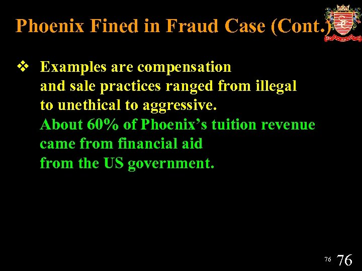 Phoenix Fined in Fraud Case (Cont. ) v Examples are compensation and sale practices
