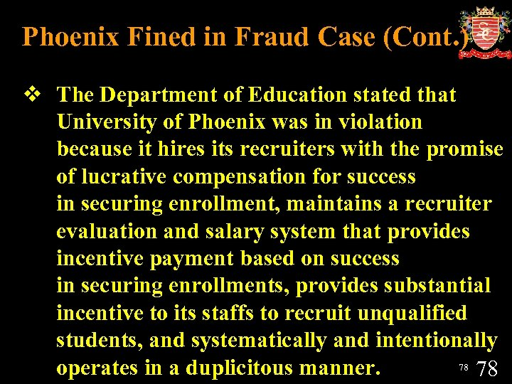 Phoenix Fined in Fraud Case (Cont. ) v The Department of Education stated that