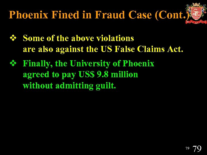 Phoenix Fined in Fraud Case (Cont. ) v Some of the above violations are
