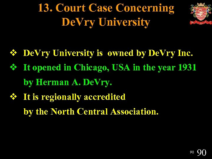 13. Court Case Concerning De. Vry University v De. Vry University is owned by