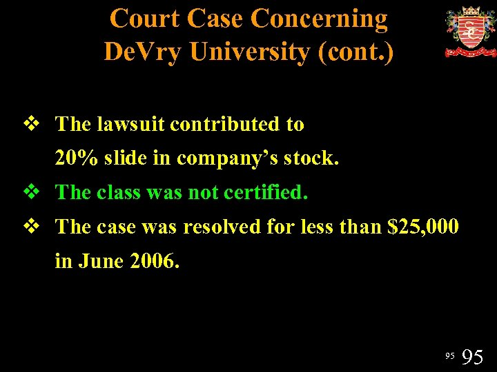 Court Case Concerning De. Vry University (cont. ) v The lawsuit contributed to 20%