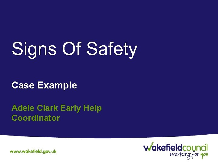 Signs Of Safety Case Example Adele Clark Early Help Coordinator