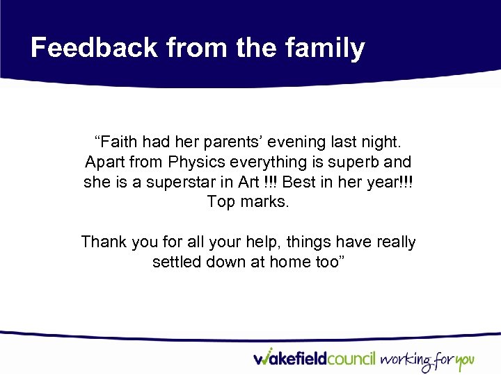 "Feedback from the family ""Faith had her parents' evening last night. Apart from Physics"