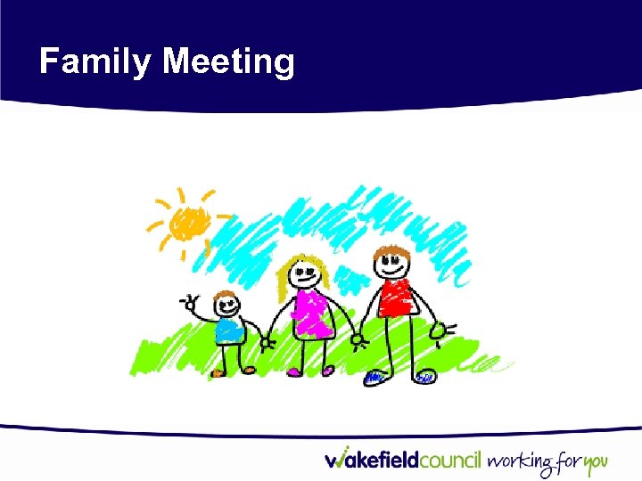 Family Meeting