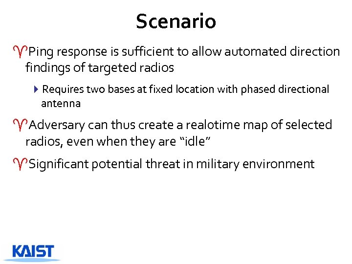 Scenario ^Ping response is sufficient to allow automated direction findings of targeted radios 4