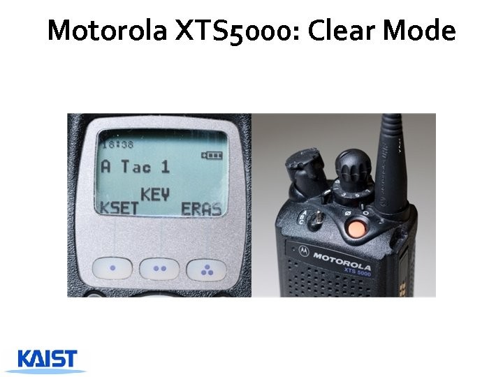 Motorola XTS 5000: Clear Mode