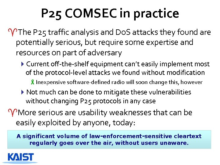 P 25 COMSEC in practice ^The P 25 traffic analysis and Do. S attacks