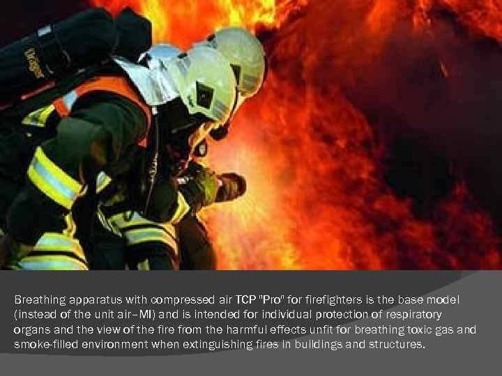 Breathing apparatus with compressed air TCP