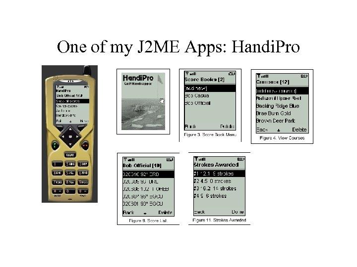 One of my J 2 ME Apps: Handi. Pro