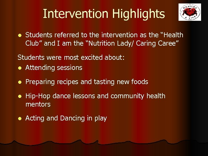 """Intervention Highlights l Students referred to the intervention as the """"Health Club"""" and I"""