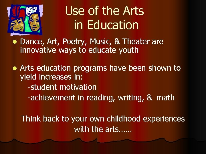 Use of the Arts in Education l Dance, Art, Poetry, Music, & Theater are