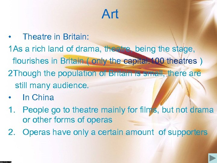 Art • Theatre in Britain: 1 As a rich land of drama, theatre, being